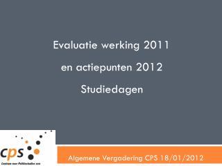 Algemene Vergadering CPS 18/01/2012