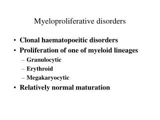 Myeloproliferative disorders