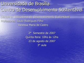 Universidade de Brasília  Centro de Desenvolvimento Sustentável