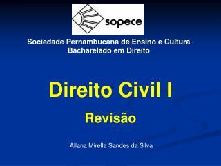 Sociedade Pernambucana de Ensino e Cultura Bacharelado em Direito