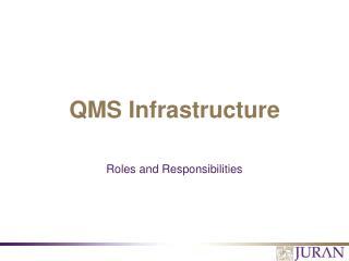 QMS Infrastructure
