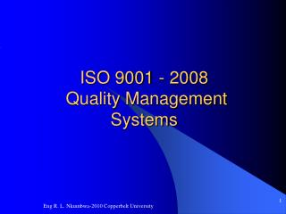 ISO 9001 -  2008  Quality Management Systems