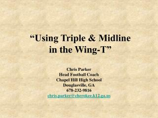 """Using Triple & Midline in the Wing-T"""
