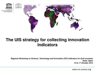The UIS strategy for collecting innovation indicators