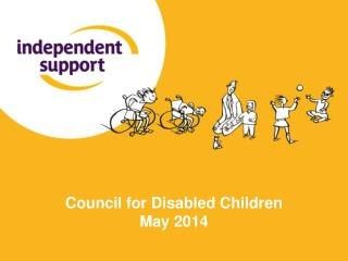 Council for Disabled Children May 2014