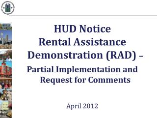 HUD Notice  Rental Assistance Demonstration (RAD)  –