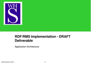 RDF/RMS Implementation - DRAFT Deliverable