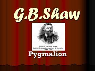 G.B.Shaw