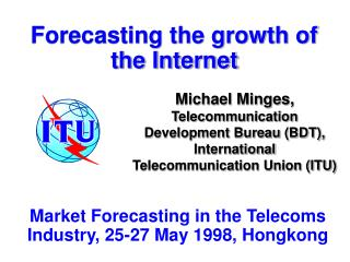 Forecasting the growth of the Internet