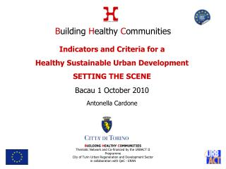 Indicators and Criteria for a  Healthy Sustainable Urban Development SETTING THE SCENE