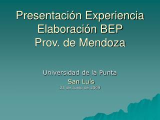 Presentación Experiencia Elaboración BEP Prov. de Mendoza