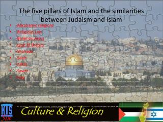 The five pillars of Islam and the similarities between Judaism and Islam