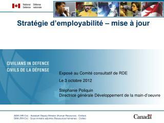 Exposé au Comité consultatif de RDE  Le 3 octobre 2012 Stéphanie Poliquin