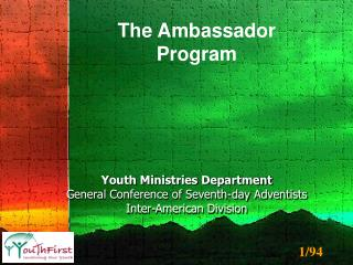 Youth Ministries Department General Conference of Seventh-day Adventists Inter-American Division