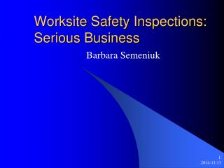 Worksite Safety Inspections: Serious Business