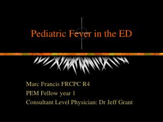 Pediatric Fever in the ED