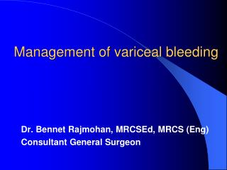 Management of variceal bleeding