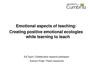 Ed Tyson: Collaborative research participant  Eamonn Pugh: Thesis researcher