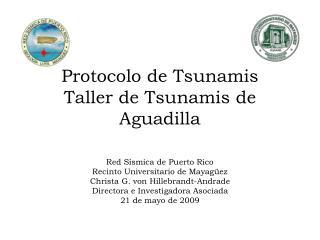 Protocolo de Tsunamis Taller de Tsunamis de Aguadilla