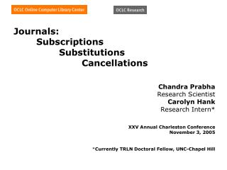 Journals: 	Subscriptions 		Substitutions 			Cancellations