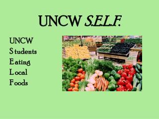 UNCW S.E.L.F. UNCW S tudents
