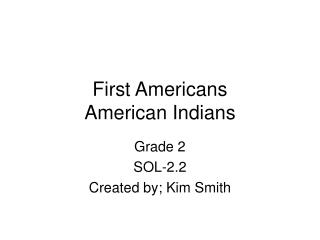 First Americans American Indians