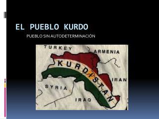 EL PUEBLO KURDO