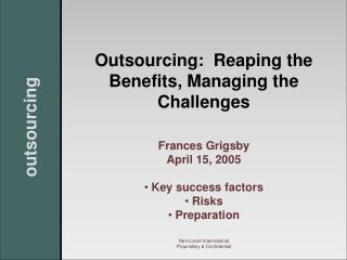 Outsourcing:  Reaping the Benefits, Managing the Challenges
