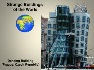 Strange Buildings  of the World
