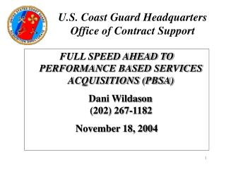 U.S. Coast Guard Headquarters  Office of Contract Support