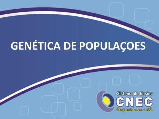 GENÉTICA DE POPULAÇOES