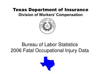 Bureau of Labor Statistics 2006 Fatal Occupational Injury Data