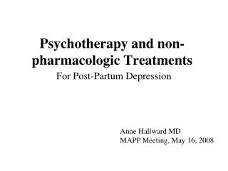 Psychotherapy and non-pharmacologic Treatments