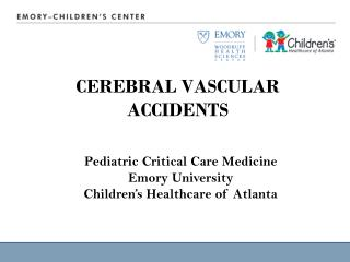 CEREBRAL VASCULAR ACCIDENTS