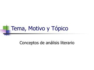 Tema, Motivo y T pico