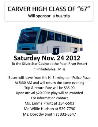 "CARVER HIGH CLASS OF ""67"" Will sponsor  a bus trip"