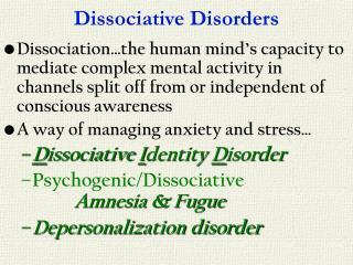 Dissociative Disorders