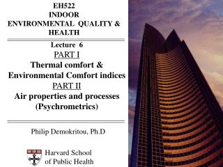 Harvard School  of Public Health