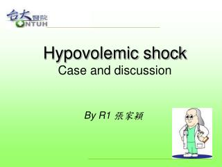 Hypovolemic shock Case and discussion