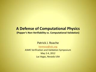 A Defense of Computational Physics (Popper's Non-Verifiability vs. Computational Validation)