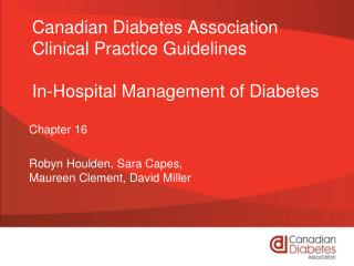 Canadian Diabetes Association Clinical Practice Guidelines In-Hospital Management of Diabetes