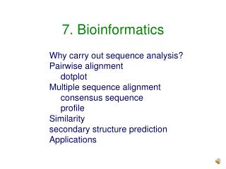 7. Bioinformatics