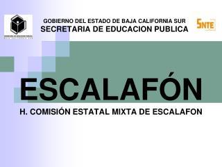 GOBIERNO DEL ESTADO DE BAJA CALIFORNIA SUR SECRETARIA DE EDUCACION PUBLICA