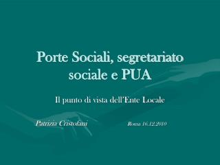 Porte Sociali, segretariato sociale e PUA