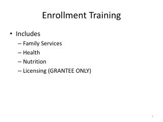 Enrollment Training