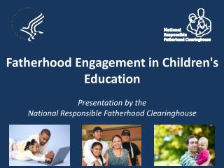 Fatherhood Engagement in Children's Education
