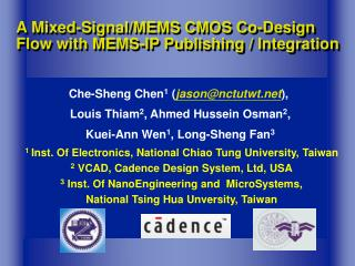 A Mixed-Signal/MEMS CMOS Co-Design Flow with MEMS-IP Publishing / Integration