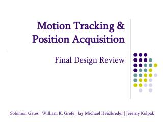 Motion Tracking & Position Acquisition