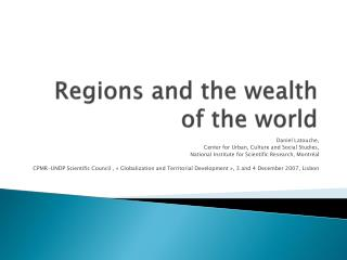 Regions and the wealth of the world