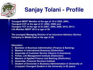 Sanjay  Tolani  - Profile